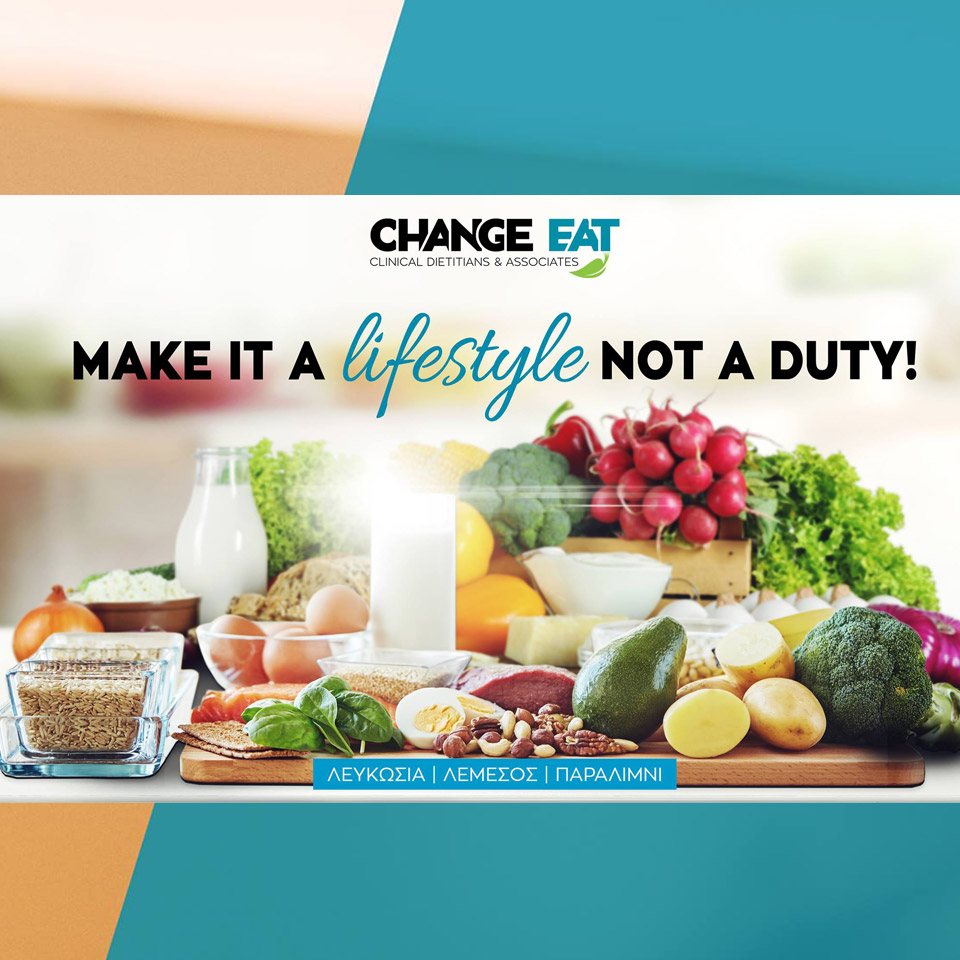 make it a lifestyle not a duty! change eat - whatsoncyprus